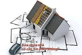 Hai trường hợp sửa chữa, cải tạo nhà ở không phải xin giấy phép